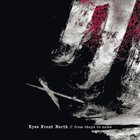 EYES FRONT NORTH From Shape To Name album cover