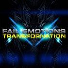 FAIL EMOTIONS Transfornation album cover