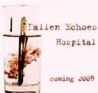 FALLEN ECHOES Hospital album cover