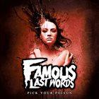 FAMOUS LAST WORDS Pick Your Poison album cover