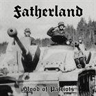FATHERLAND Blood of Patriots album cover