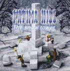 FATIMA HILL The Snow Tower album cover