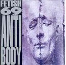 FETISH 69 Antibody album cover