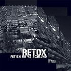 FETISH 69 Retox album cover