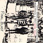 FINAL BLAST Final ~ Bla$t! album cover