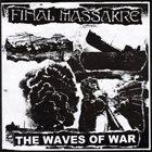 FINAL MASSAKRE Vision Of Death / Waves Of War album cover