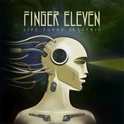 FINGER ELEVEN Life Turns Electric album cover