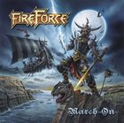 FIREFORCE March On album cover