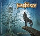 FIREFORCE Moonlight Lady album cover