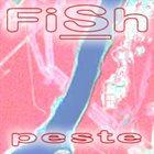 FISH Peste album cover