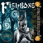 FISHBONE Still Stuck In Your Throat album cover
