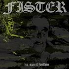 FISTER No Spirit Within album cover