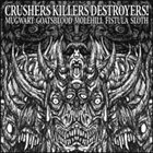 FISTULA (OH) Crushers Killers Destroyers! album cover