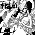 FISTULA (OH) Ignorant Weapon album cover