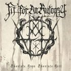 FIT FOR AN AUTOPSY Absolute Hope Absolute Hell album cover