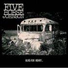 FIVE HORSE JOHNSON Blues For Henry... album cover