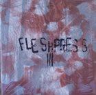 FLESHPRESS III - The Art of Losing All album cover