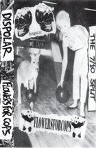 FLOWERS FOR COPS The 7/10 Split album cover