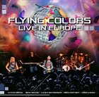 FLYING COLORS Live in Europe album cover