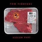 FOO FIGHTERS Medium Rare album cover