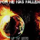FOR HE HAS FALLEN We The United album cover