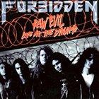 FORBIDDEN Raw Evil (Live at the Dynamo) album cover