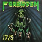 FORBIDDEN Twisted Into Form Album Cover
