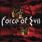 FORCE OF EVIL Force of Evil album cover