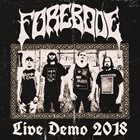 FOREBODE Live Demo 2018 album cover