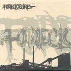 FORECLOSURE Foreclosure / Curse of Instinct album cover
