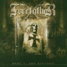 FOREFATHER Ours Is the Kingdom album cover