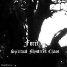 FORÊT Spiritual Mysteres Chaos album cover