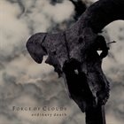 FORGE OF CLOUDS Ordinary Death album cover
