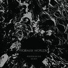 FORMER WORLDS Photos Of Eve IX-XVI album cover
