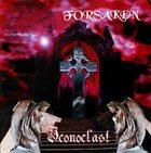 FORSAKEN Iconoclast album cover