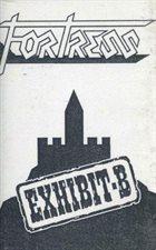 FORTRESS Exhibit-B album cover