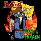 FORTRESS Toxik Thrash album cover
