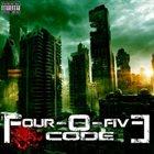 FOUR-O-FIVE CODE Four-O-Five Code album cover
