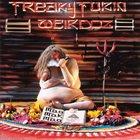 FREAKY FUKIN' WEIRDOZ Mao Mak Maa album cover
