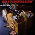 FREE Free & Easy, Rough And Ready album cover