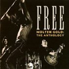 FREE Molten Gold: The Anthology album cover