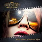 FREE SPIRIT All The Shades Of Darkened Light album cover