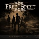 FREE SPIRIT Pale Sister of Light album cover