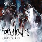 FREEHOWLING A Frightful Piece Of Hate album cover