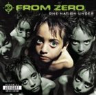 FROM ZERO One Nation Under album cover