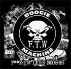 F.T.W. BOOGIE MACHINE F*ck it! Let´s Boogie album cover