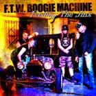 F.T.W. BOOGIE MACHINE Feeding the Jinx album cover