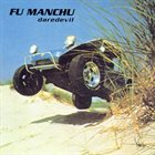FU MANCHU Daredevil Album Cover