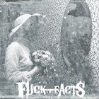 FUCK THE FACTS — Pleine Noirceur album cover