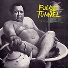 FUDGE TUNNEL The Sweet Sound Of Excess album cover